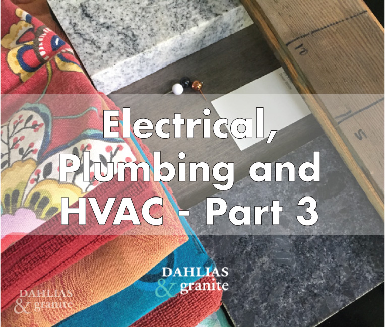 Electrical, Plumbing and HVAC – Part 3