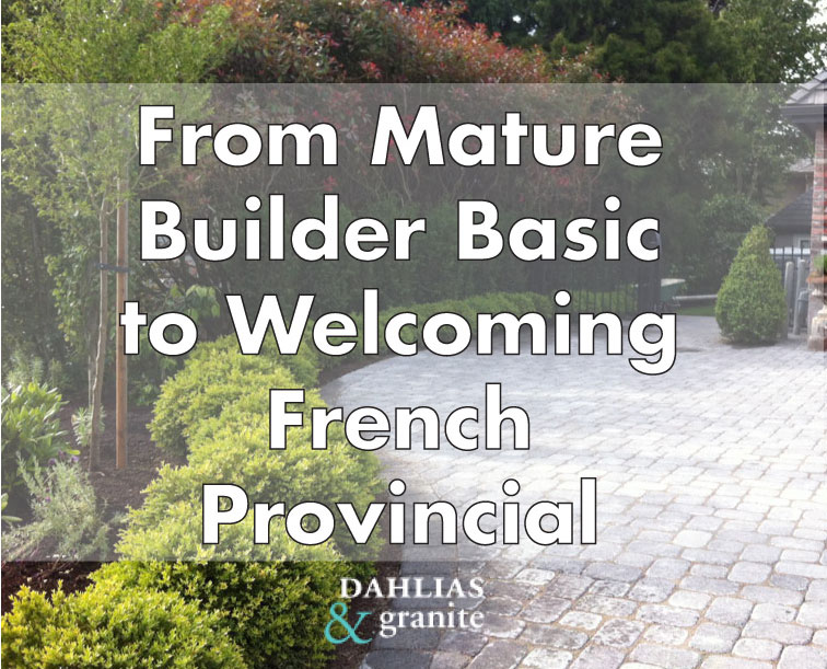 From Mature Builder Basic to Welcoming French Provincial