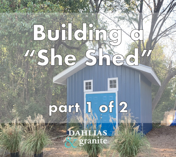 "Building a ""She Shed"" Part 1 of 2"