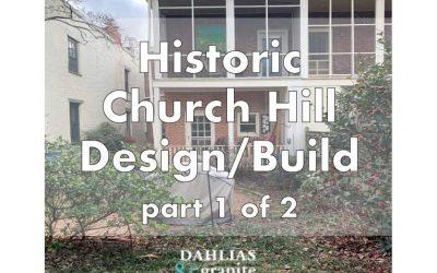 Historic Church Hill Richmond Build – Part 1