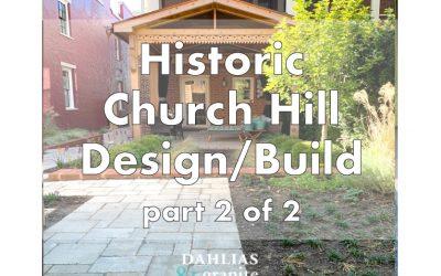 Historic Church Hill Richmond Build – Part 2